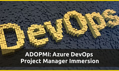 ADOPMI: Azure DevOps Project Manager Immersion - Interface