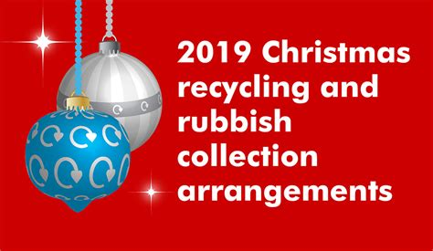 Changes to Christmas bin collections online now